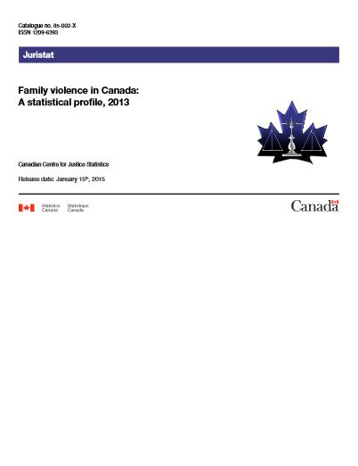 Family Violence in Canada A statistical profile 2013