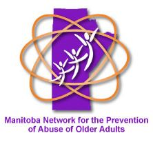 Manitoba Network for the Prevention of Abuse of Older Adults