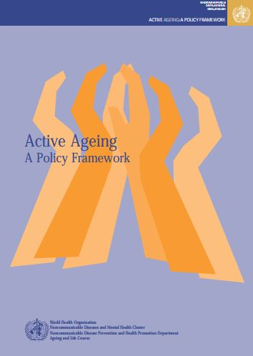 Active Ageing A Policy Framework