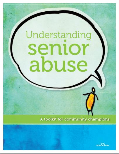 Understanding Senior Abuse A Toolkit for Community Champions