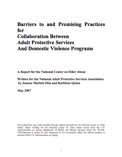 Barriers to and Promising Practices for Collaboration Between Adult Protective Services and Domestic Violence Programs