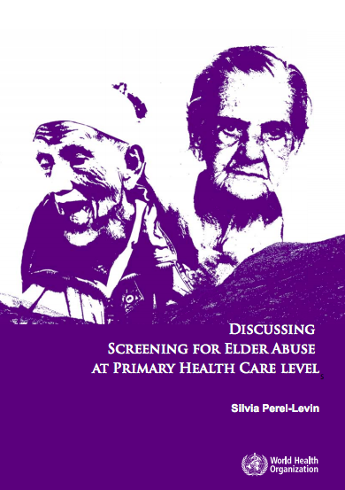 Discussing Screening for Elder Abuse at Primary Health Care Level