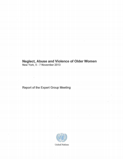 Neglect Abuse and Violence Against Older Women Report of the Expert Group Meeting