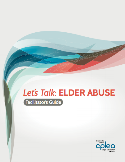 Lets Talk Elder Abuse Facilitator Guide