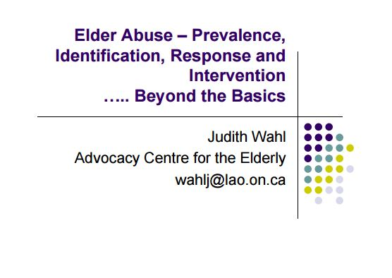 Elder Abuse Prevalence Identification Response and Intervention Beyond the Basics