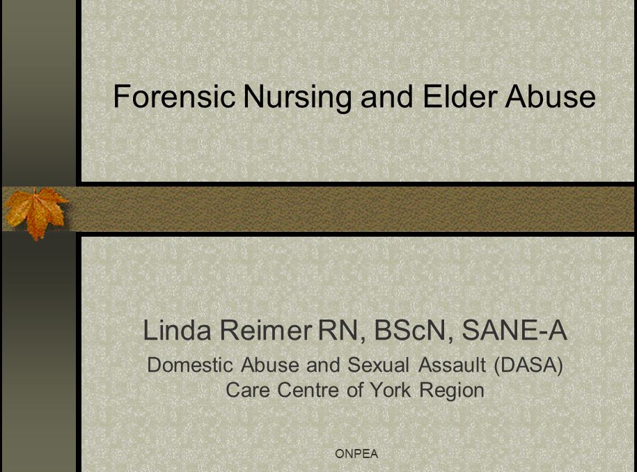 Forensic Nursing and Elder Abuse