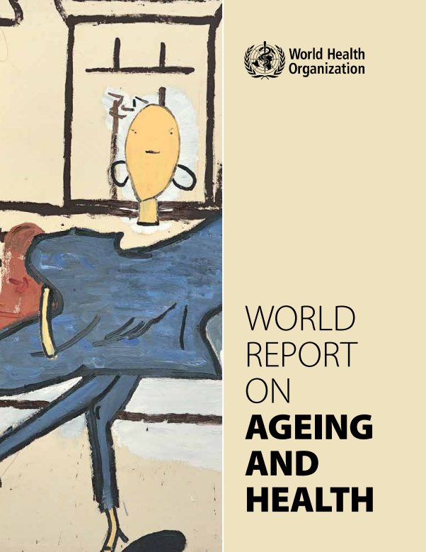 who world report on ageing and health
