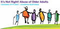 It's Not Right! Abuse of Older Adults - Changing Attitudes, Changing responses